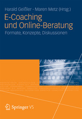 E-Coaching und Online-Beratung Formate, Konzepte, Diskussionen
