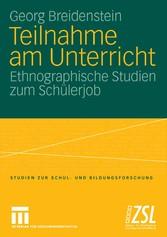 Teilnahme am Unterricht Ethnographische Studien zum Schülerjob