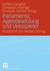 Parlamente, Agendasetzung und Vetospieler Festschrift für Herbert Döring