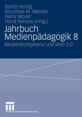 Jahrbuch Medienpädagogik 8 Medienkompetenz und Web 2.0