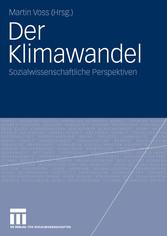 Der Klimawandel Sozialwissenschaftliche Perspektiven