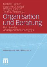 Organisation und Beratung Beiträge der AG Organisationspädagogik