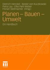 Planen - Bauen - Umwelt Ein Handbuch