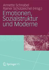 Emotionen, Sozialstruktur und Moderne