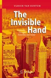 The Invisible Hand Economic Thought Yesterday and Today