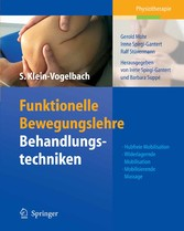 Funktionelle Bewegungslehre: Behandlungstechniken Hubfreie Mobilisation, Widerlagernde Mobilisation, Mobilisierende Massage