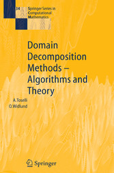 Domain Decomposition Methods - Algorithms and Theory Algorithms and Theory