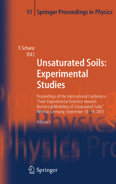 Unsaturated Soils: Experimental Studies Proceedings of the International Conference 'From Experimental Evidence towards Numerical Modeling of Unsaturated Soils', Weimar, Germany, September 18-19, 2003