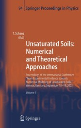 Unsaturated Soils: Numerical and Theoretical Approaches Proceedings of the International Conference 'From Experimental Evidence towards Numerical Modeling of Unsaturated Soils', Weimar, Germany, September 18-19, 2003