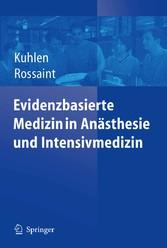 Evidenzbasierte Medizin in Anästhesie und Intensivmedizin