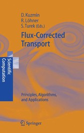 Flux-Corrected Transport Principles, Algorithms, and Applications