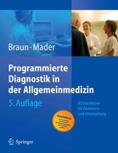 Programmierte Diagnostik in der Allgemeinmedizin 82 Checklisten für Anamnese und Untersuchung