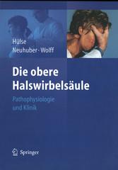 Die obere Halswirbelsäule Pathophysiologie und Klinik