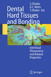Dental Hard Tissues and Bonding Interfacial Phenomena and Related Properties