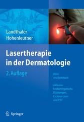 Lasertherapie in der Dermatologie Atlas und Lehrbuch