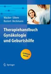 Therapiehandbuch Gynäkologie und Geburtshilfe Evidence based