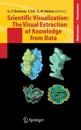 Scientific Visualization: The Visual Extraction of Knowledge from Data