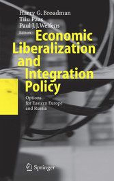 Economic Liberalization and Integration Policy Options for Eastern Europe and Russia