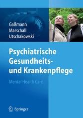 Psychiatrische Gesundheits- und Krankenpflege - Mental Health Care Mental Health Care