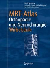 MRT-Atlas Orthopädie und Neurochirurgie. Wirbelsäule