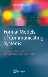 Formal Models of Communicating Systems Languages, Automata, and Monadic Second-Order Logic