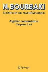Algèbre commutative Chapitres 1 à 4