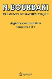 Algèbre commutative Chapitres 8 et 9