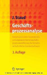 Geschäftsprozessanalyse Ereignisgesteuerte Prozessketten und objektorientierte Geschäftsprozessmodellierung für Betriebswirtschaftliche Standardsoftware