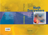 Math Everywhere Deterministic and Stochastic Modelling in Biomedicine, Economics and Industry