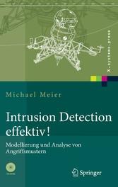 Intrusion Detection effektiv! Modellierung und Analyse von Angriffsmustern