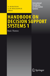 Handbook on Decision Support Systems 1 Basic Themes