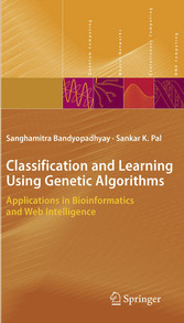 Classification and Learning Using Genetic Algorithms Applications in Bioinformatics and Web Intelligence
