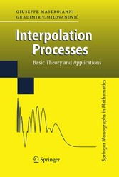 Interpolation Processes Basic Theory and Applications