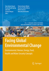 Facing Global Environmental Change Environmental, Human, Energy, Food, Health and Water Security Concepts
