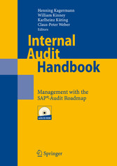 Internal Audit Handbook Management with the SAP®-Audit Roadmap