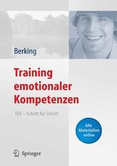 Training emotionaler Kompetenzen TEK - Schritt für Schritt