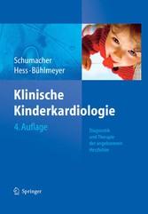 Klinische Kinderkardiologie Diagnostik und Therapie der angeborenen Herzfehler