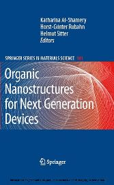 Organic Nanostructures for Next Generation Devices