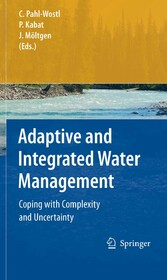 Adaptive and Integrated Water Management Coping with Complexity and Uncertainty