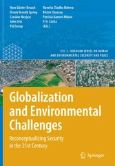 Globalization and Environmental Challenges Reconceptualizing Security in the 21st Century