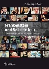Frankenstein und Belle de Jour 30 Filmcharaktere und ihre psychischen Störungen