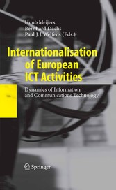 Internationalisation of European ICT Activities Dynamics of Information and Communications Technology