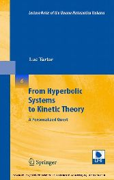 From Hyperbolic Systems to Kinetic Theory A Personalized Quest