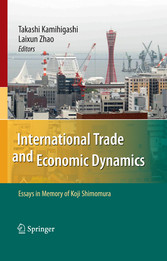 International Trade and Economic Dynamics Essays in Memory of Koji Shimomura