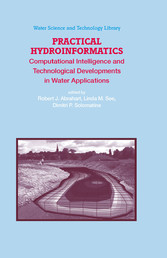Practical Hydroinformatics Computational Intelligence and Technological Developments in Water Applications