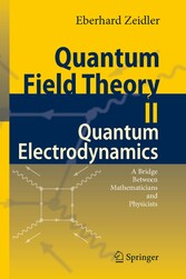 Quantum Field Theory II: Quantum Electrodynamics A Bridge between Mathematicians and Physicists
