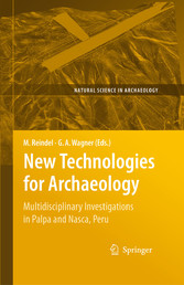 New Technologies for Archaeology Multidisciplinary Investigations in Palpa and Nasca, Peru