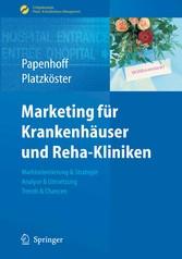 Marketing für Krankenhäuser und Reha-Kliniken & Chancen