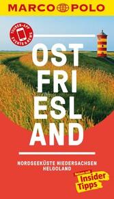 MARCO POLO Reiseführer Ostfriesland, Nordseeküste, Niedersachsen, Helgoland &News