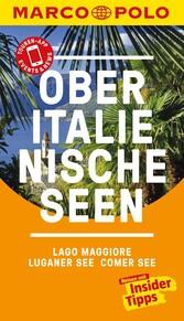 MARCO POLO Reiseführer Oberitalienische Seen, Lago Maggiore, Luganer See, Comer &News